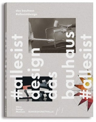 das-bauhaus-alles-ist-design-Katalog-Vitra-Design-Museum